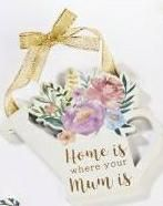 Langs - Home is where your mum is - hanging decoration